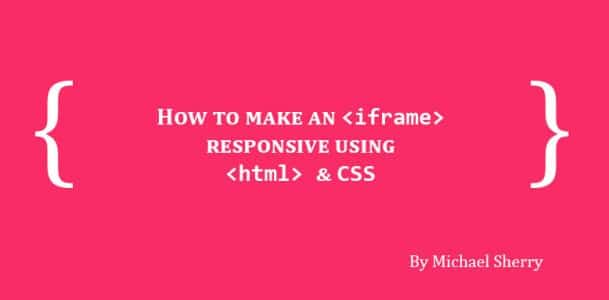 Learn how to make an iframe responsive